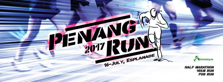 Penang Run 2017 on 16Jul2017  (EARLY BIRD ENDING on 6 MAR 2017)